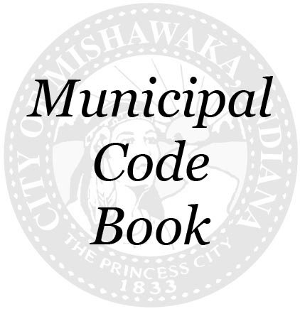 Link to Mishawaka municipal Code website